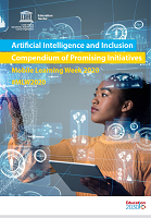 Artificial intelligence and inclusion, compendium of promising initiatives: mobile learning week 2020