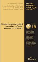 n° 18 - mai 2019 - Éducation, langues et mobilité aux Antilles, en Guyane, à Mayotte et à la Réunion