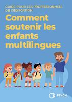 Comment soutenir les enfants multilingues ?