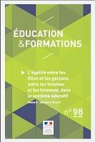 n° 98 - décembre 2018 - L'égalité entre les filles et les garçons, entre les femmes et les hommes, dans le système éducatif. Volume 3