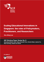 Scaling educational innovations in Singapore: the roles of policymakers, practitioners, and researchers