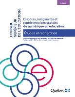Discours, imaginaires et représentations sociales du numérique en éducation : document préparatoire pour le rapport sur l'état et les besoins de l'éducation 2018-2020,