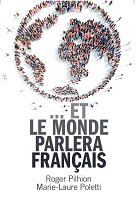 ...Et le monde parlera français