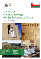 UNESCO country strategy for the Sultanate of Oman 2019-2023