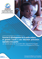 Favoriser le développement de la petite enfance et garantir l'accès à une éducation préscolaire équitable et de qualité : un socle pour la réussite des apprentissages
