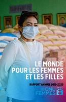 Le monde pour les femmes et les filles : rapport annuel 2019-2020