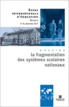 n° 76 - décembre 2017 - La fragmentation des systèmes scolaires nationaux