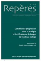 n° 41 - 2008 - La notion de progression dans la pratique et la réflexion sur la langue de l'école au collège