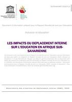 Les impacts du déplacement interne sur l'éducation en Afrique subsaharienne - Document d'information préparé pour le Rapport mondial de suivi sur l'éducation Inclusion et éducation