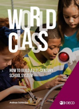 World class: how to build a 21 st-century school system, strong performers and successful reformers in education