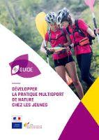 Développer la pratique multisport de nature chez les jeunes - Guide
