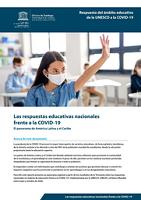 Las respuestas educativas nacionales frente a la COVID-19: el panorama de América Latina y el Caribe
