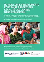 De meilleurs financements pour faire progresser l'égalité des genres dans l'éducation : comment cibler les financements pour améliorer l'égalité des genres dans le secteur de l'éducation ? Analyse tirée d'un projet de recherche conjoint de l'Initiative des Nations Unies pour l'éducation des filles et du Fonds Malala