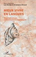 Mieux vivre en langues : de la maltraitance à la bientraitance linguistique