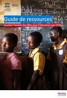 Guide de ressources : susciter l'intérêt des filles pour l'éducation aux STIM