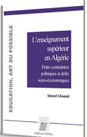 L'enseignement supérieur en Algérie : entre contraintes politiques et défis socio-économiques