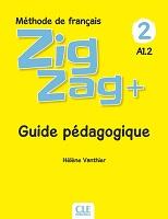 Zigzag + 2. A1.2 : guide pédagogique