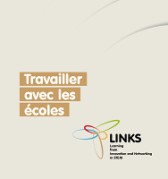 Travailler avec les écoles : LINKS: Learning from Innovation and Networking in STEM