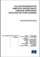 Collated representative samples of descriptors of language competences developed for young learners: resource for educators: volume 1: ages 7-10