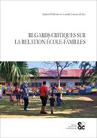Regards critiques sur la relation école-familles