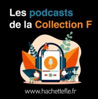 Comment aborder l'écrit en classe de FLE ? - podcast de la Collection F