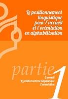Le positionnement linguistique pour l'accueil et l'orientation en alphabétisation