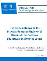 Uso de resultados de las pruebas de aprendizaje en el diseño de las políticas educativas en América Latina