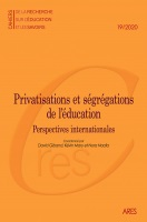 Privatisations et ségrégations de l'éducation. Perspectives internationales : dossier