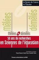 Mêlées et démêlés, 50 ans de recherches en sciences de l'éducation : dossier