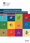 Innovation dans l'enseignement et la formation techniques et professionnels : un cadre pour les institutions