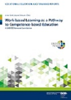 Work-based learning as a pathway to competence-based education: a UNEVOC network contribution