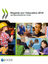 Regards sur l'éducation 2018 : les indicateurs de l'OCDE
