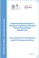 Programme régional d'appui au pilotage de la qualité de l'éducation dans les pays d'Afrique subsaharienne - Note conceptuelle sur le pilotage de la qualité de l'enseignement de base