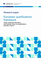 European qualification framework: initial vocational education and training: focus on qualifications at levels 3 and 4