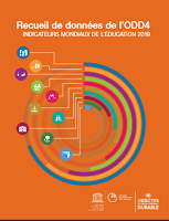 Recueil de données de l'ODD4 - Indicateurs mondiaux de l'éducation 2019