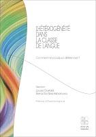 L' hétérogénéité dans la classe de langue : pourquoi et comment différencier ?