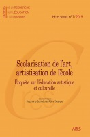 Hors-série n° 7 - 2919 - Scolarisation de l'art, artistisation de l'école : enquêtes sur l'éducation artistique