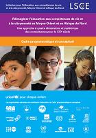 Réimaginer l'éducation aux compétences de vie et à la citoyenneté au Moyen-Orient et en Afrique du Nord: une approche à quatre dimensions et systémique des compétences pour le XXIe siècle : cadre programmatique et conceptuel