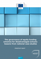 The governance of equity funding schemes for disadvantaged schools: lessons from national case studies: NESET report