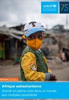 Afrique subsaharienne. Grandir en pleine crise dans un monde aux multiples possibilités