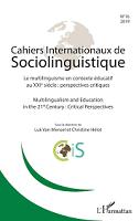 n° 16 - 2019/2 - Le multilinguisme en contexte éducatif au XXIe siècle : perspectives critiques