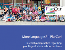 More languages? - PlurCur! : Research and practice regarding plurilingual whole school curricula