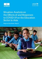 Situation Analysis on the Effects of and Responses to COVID-19 on the Education Sector in Asia