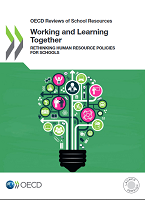 Working and learning together : rethinking human resource policies for schools