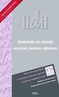 Prononcer les langues : variations, émotions, médiations : dossier