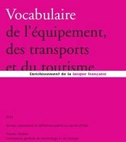 Vocabulaire de l'équipement, des transports et du tourisme