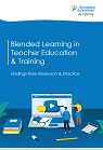 Blended learning in teacher education & training: findings from research & practice