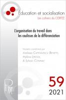 L'organisation du travail dans les coulisses de la différenciation : dossier
