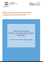 2015 ERI-Net regional study on transversal competencies in education policy and practice (phase III) : preparing and supporting teachers in the Asia Pacific to meet the challenges of twenty-first century learning : regional synthesis report