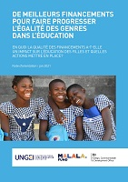 De meilleurs financements pour faire progresser l'égalité des genres dans l'éducation : en quoi la qualité des financements a-t-elle un impact sur l'éducation des filles et quelles actions mettre en place ? Note d'orientation